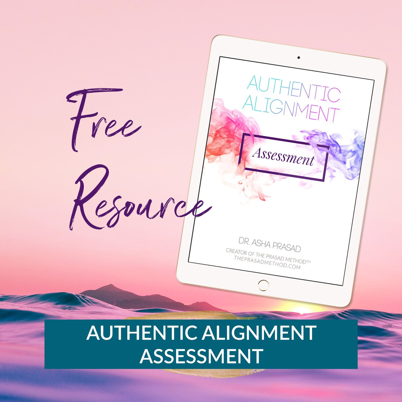 Dr. Asha Prasad Authentic Alignment Assessment