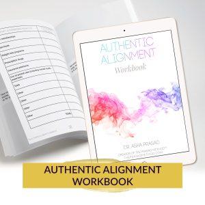 Dr Asha Prasad - Authentic Alignment Workbook