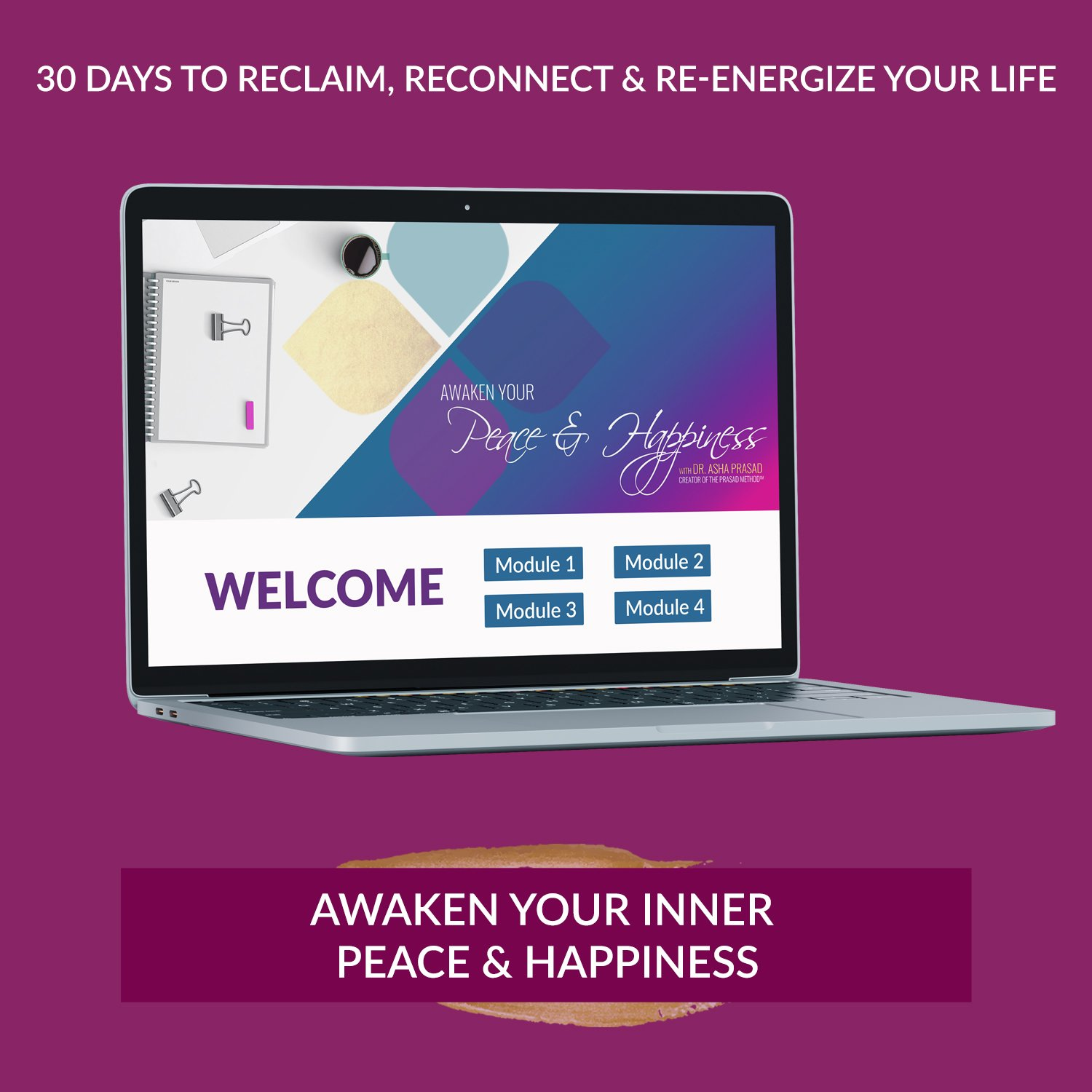 Dr. Asha Prasad Awaken Your Inner Peace and Happiness online course