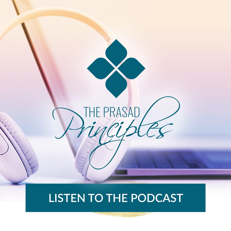 The Prasad Principles Podcast