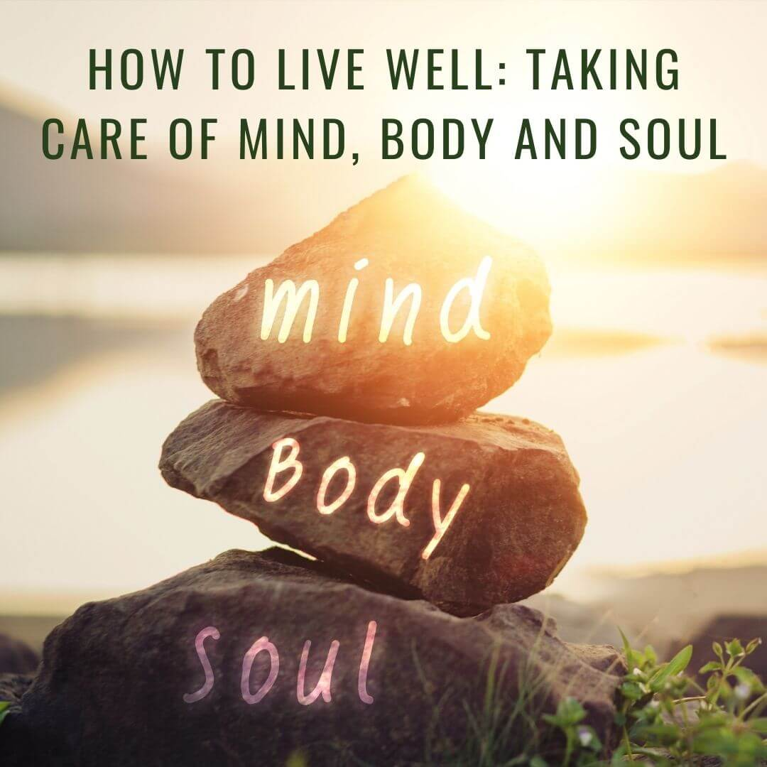 Taking Care of Mind, Body and Soul